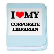 I love my Corporate Librarian baby blanket