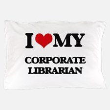 I love my Corporate Librarian Pillow Case