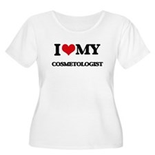 I love my Cosmetologist Plus Size T-Shirt