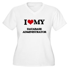 I love my Database Administrator Plus Size T-Shirt