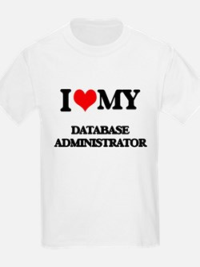 I love my Database Administrator T-Shirt