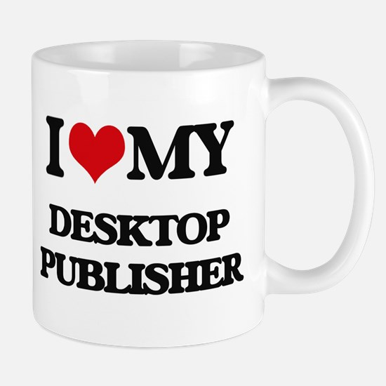 I love my Desktop Publisher Mugs