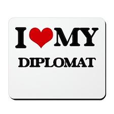 I love my Diplomat Mousepad