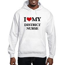 I love my District Nurse Hoodie