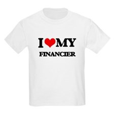I love my Financier T-Shirt
