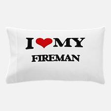 I love my Fireman Pillow Case