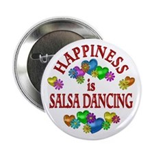 "Happiness is Salsa 2.25"" Button"