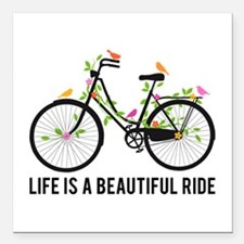 """Life is a beautiful ride Square Car Magnet 3"""" x 3"""""""