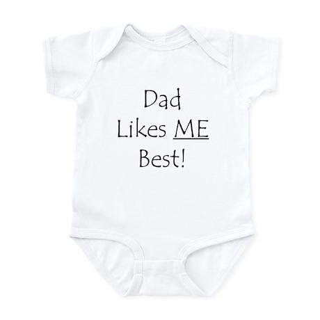 Dad Likes ME Best! Infant Bodysuit