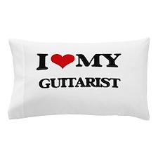 I love my Guitarist Pillow Case