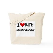 I love my Hematologist Tote Bag