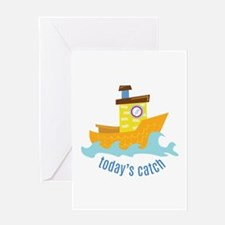 Todays Catch Greeting Cards