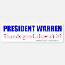 Warren Sounds Good Bumper Bumper Bumper Sticker