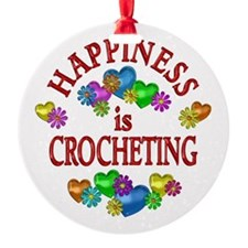 Happiness is Crocheting Ornament