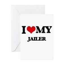 I love my Jailer Greeting Cards