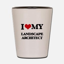 I love my Landscape Architect Shot Glass