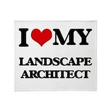 I love my Landscape Architect Throw Blanket