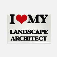 I love my Landscape Architect Magnets