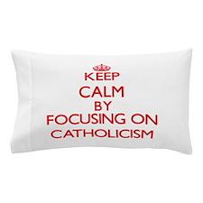 Catholicism Pillow Case