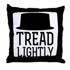 Breaking Bad Tread Lightly Throw Pillow