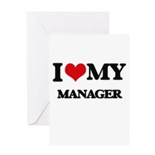 I love my Manager Greeting Cards