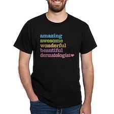 Amazing Dermatologist T-Shirt