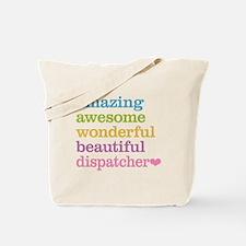 Amazing Dispatcher Tote Bag