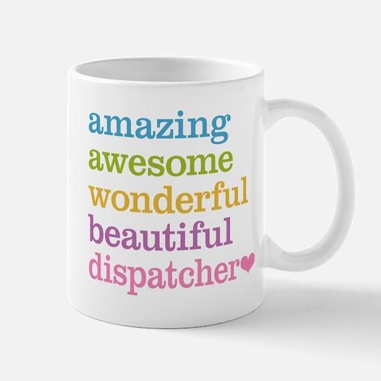 Amazing Dispatcher Mug