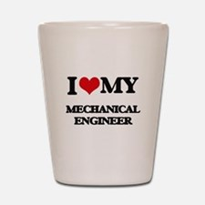 I love my Mechanical Engineer Shot Glass