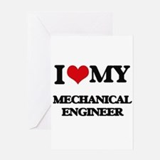 I love my Mechanical Engineer Greeting Cards