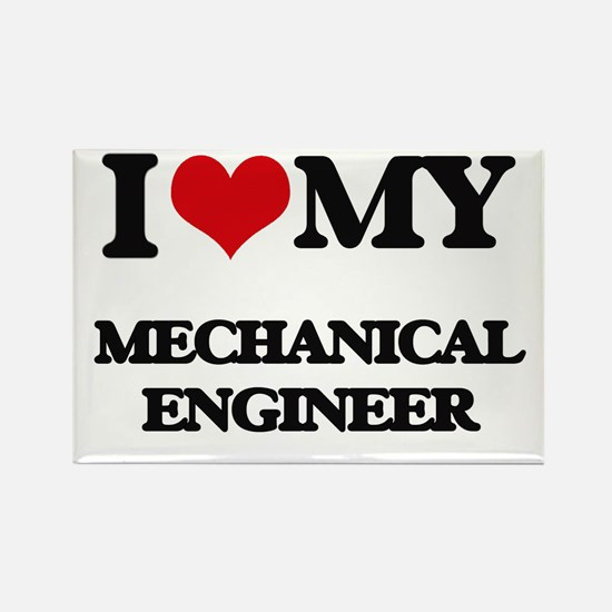 I love my Mechanical Engineer Magnets