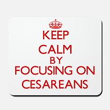 Cesareans Mousepad