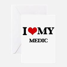 I love my Medic Greeting Cards