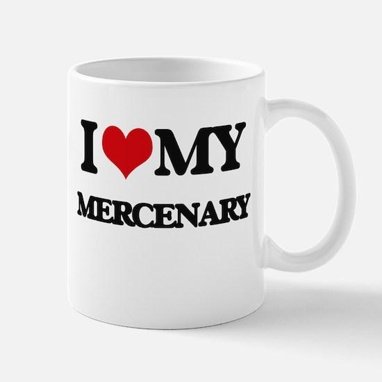 I love my Mercenary Mugs