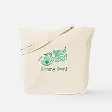 Coming Soon Tote Bag