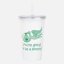 Going to be a Mommy Acrylic Double-wall Tumbler