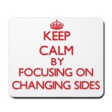 Changing Sides Mousepad