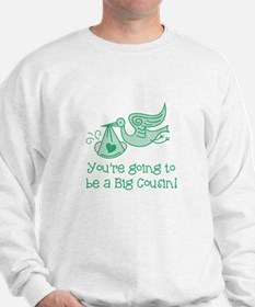 Big Cousin Sweatshirt