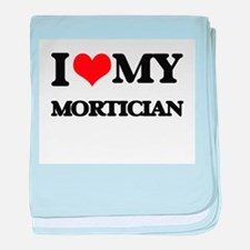 I love my Mortician baby blanket