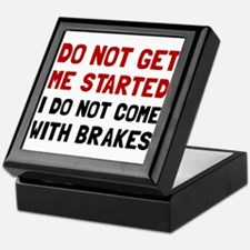 Do Not Come With Brakes Keepsake Box