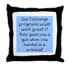 Gun Exchange Program Throw Pillow