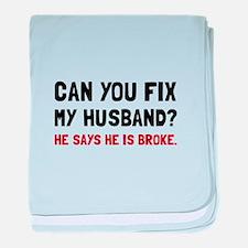 Fix Husband Broke baby blanket