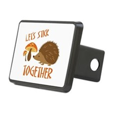 Let's Stick Together Hitch Cover