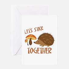 Let's Stick Together Greeting Cards
