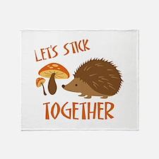 Let's Stick Together Throw Blanket