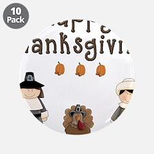 "Happy Thanksgiving Pilgrims and Turkey 3.5"" Button"