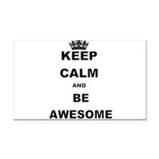KEEP CALM AND BE AWESOME Rectangle Car Magnet