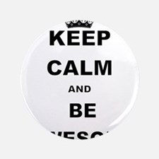 "KEEP CALM AND BE AWESOME 3.5"" Button"