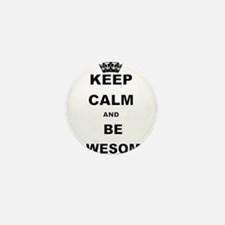 KEEP CALM AND BE AWESOME Mini Button (10 pack)