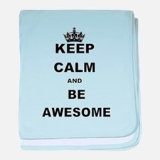 KEEP CALM AND BE AWESOME baby blanket